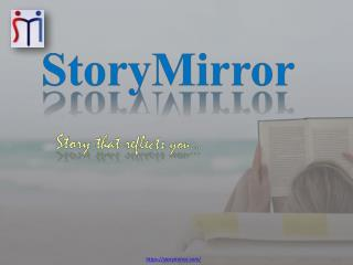 India's Biggest Short Story Portal- Story Mirror