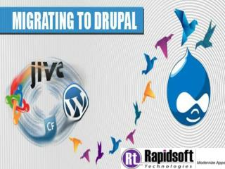 TIPS FOR HOW TO MIGRATE TO DRUPAL