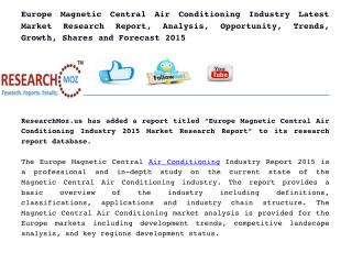 Europe Magnetic Central Air Conditioning Industry 2015 Market Research Report