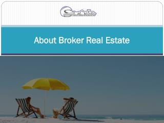 About Broker Real Estate