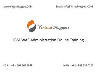 IBM WAS Online Training by VirtualNuggets