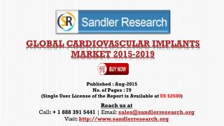 Global Research on Cardiovascular Implants Market to 2019: Analysis and Forecasts Report
