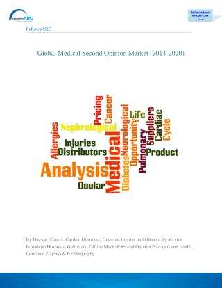 Medical second opinions market is currently doing well & is on rise: forecast period(2015-2020)