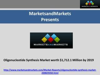 Oligonucleotide Synthesis Market worth $1,712.1 Million by 2019