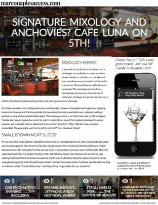 SIGNATURE MIXOLOGY AND ANCHOVIES? CAFÉ LUNA ON 5TH! IN NAPLES FLORIDA