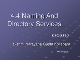 4.4 Naming And Directory Services