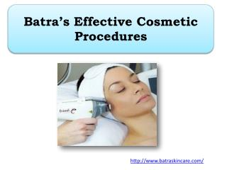 Batra's Effective Cosmetic Procedures