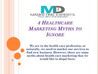4 Healthcare Marketing Myths to Ignore