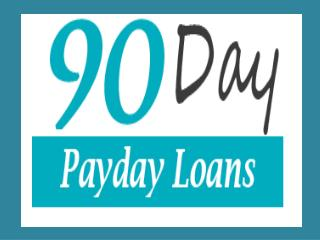 90 Day Payday Loans: Positive Funds To Clear Up Your Immediate Needs