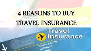 4 Reasons to Buy Travel Insurance