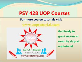 PSY 428 UOP Tutorial Course/ Uoptutorial