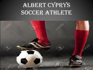 Albert Cyprys-Soccer Athlete