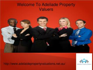 Adelaide Property Valuations for Professional Valuation Service