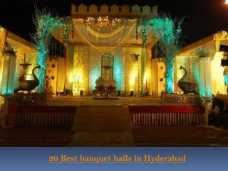 20 Best banquet halls in Hyderabad