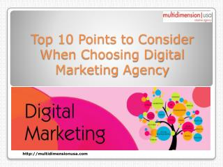 Top 10 Points to Consider When Choosing Digital Marketing Agency