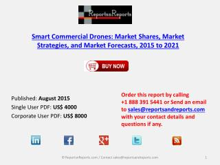 Global Smart Commercial Drone Aerial Systems (UAS) Market Forecasts Report 2021