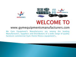 Gym equipment's manufacturers, supplier and exporters India