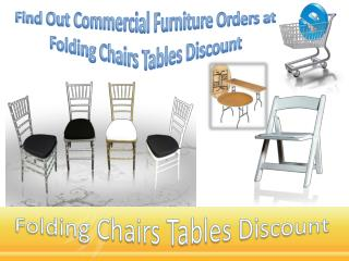 Find Out Commercial Furniture Orders at Folding Chairs Tables Discount