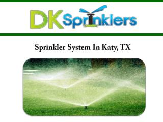 Sprinkler System In Katy, TX
