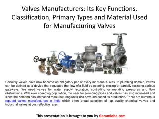 Valves Manufacturers: Its Key Functions, Classification, Primary Types and Material Used for Manufacturing Valves