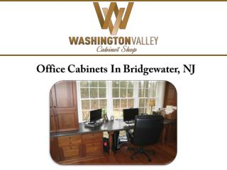 Office Cabinets In Bridgewater, NJ