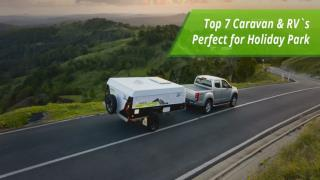 Top 10 Caravan & RV`s Perfect for Holiday Park