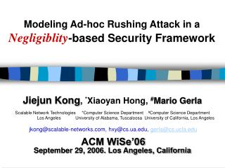 Modeling Ad-hoc Rushing Attack in a Negligiblity-based Security Framework