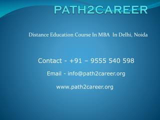Distance Education Course in Management in Noida@8527271018