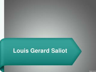 Gerard Saliot Louis | Louis Gerard | Saliot Gerard | Louis Gerard Saliot