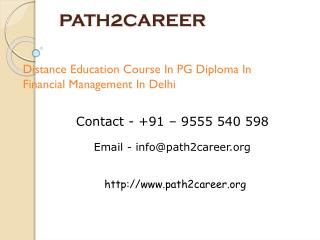 Distance Education Course In PG Diploma In Financial Management In Delhi @8527271018