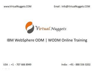 IBM WODM Online Training by VirtualNuggets
