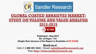 Global Research on Coated Abrasives Market to 2019: Analysis and Forecasts Report