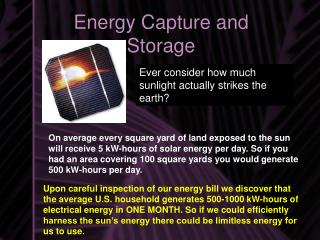 Energy Capture and Storage