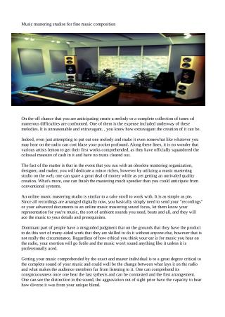 Music mastering studios for fine music composition