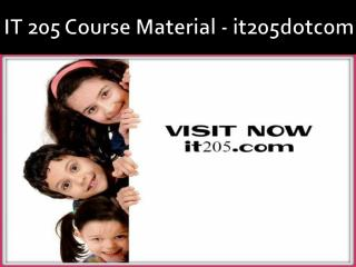 IT 205 Course Material - it205dotcom
