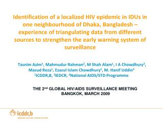 Identification of a localized HIV epidemic in IDUs in one neighbourhood of Dhaka, Bangladesh  experience of triangulatin
