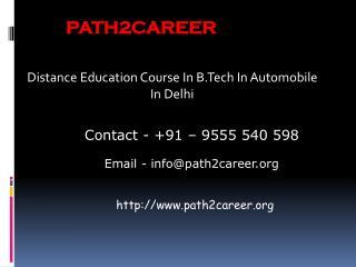 Distance Education Course In B.Tech In Automobile In Delhi@8527271018