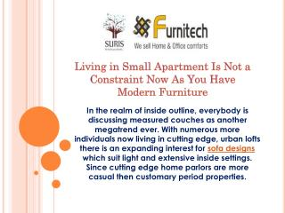 Living in Small Apartment Is Not a Constraint Now As You Have Modern Furniture