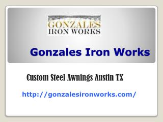 Custom Steel Awnings Austin TX