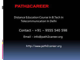 Distance Education Course In B.Tech In Electronics And Telecommunication In Delhi@8527271018