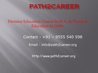 Distance Education Course In M.A. In Physical Education In Delhi@8527271018