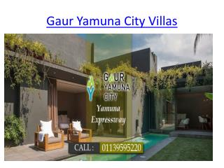 Gaur Yamuna City Villas | Located Yamuna Expressway