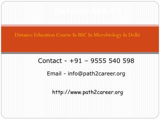 Distance Education Course In BSc. In Microbiology In Delhi@8527271018