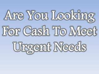 Cash In 1 Hour: Simple To Avail Since There Is No Need Of Deadly Formality