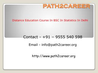 Distance Education Course In B.Sc In Statistics In Delhi@8527271018
