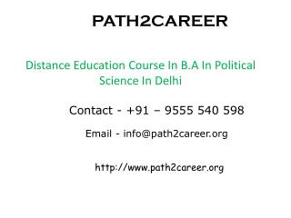 Distance Education Course In B.A In Political Science In Delhi@8527271018