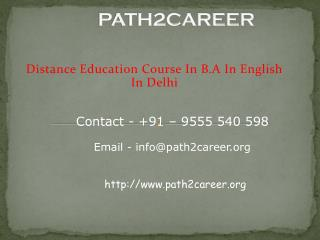 Distance Education Course In B.A In English In Delhi@8527271018
