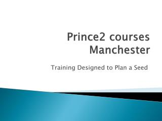 Prince2 Courses Manchester