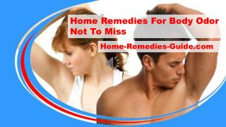 Home Remedies For Body Odor Not To Miss