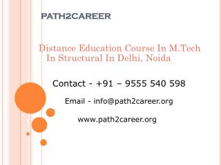 Distance Education Course In M.Tech In Structural In Delhi, Noida